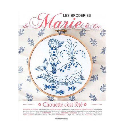Livre les broderies de Marie & Cie - Chouette c´est l´été