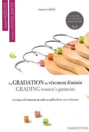 Livre devenir modéliste : la gradation du vêtement féminin